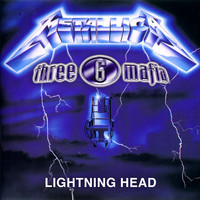 Three 6 Mafia vs. Metallica – Lightning Head (Wick-it Remix)