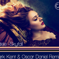 Adele – Skyfall (Clark Kent & Oscar Daniel Remix)
