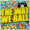 Lil Flip – Way We Ball (Crizzly Remix)
