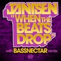 When The Beats Drop (Bassnectar Remix)