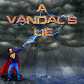 Down In Flames – By A Vandal's Lie