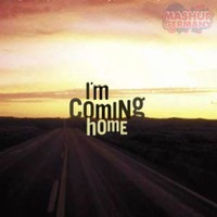 Mashup-Germany – I'm coming home