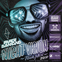 Night Vision Tour Mix 2012 – By Paper Diamond