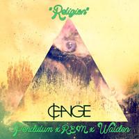 """Religion"" (Pendulum x R.E.M x Walden)"