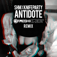 Swedish House Mafia & Knife Party – Antidote (DJ Fresh Direct Remix)
