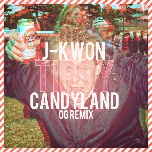 J-Kwon – Tipsy (Candyland's OG Remix)