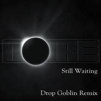 Noire ft. Nariam – Still Waiting (Drop Goblin Remix)