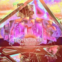 Easy Encounters (Koyote Bootleg) Mat Zo vs Porter Robinson vs Pegboard Nerds