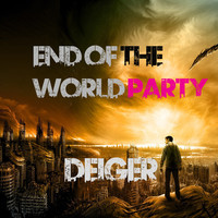 End of the World Party (Mini Mix) – By Deiger