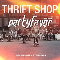 Macklemore x Ryan Lewis – Thrift Shop (Party Favor's 'Wonky Honky')