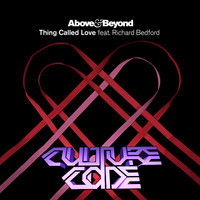 Above & Beyond – Thing Called Love (Culture Code Remix)