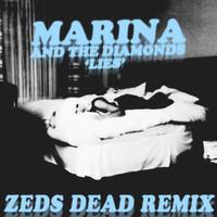 Marina and the Diamonds – Lies (Zeds Dead Remix)