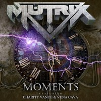 Moments (Ft. Charity Vance & Vena Cava) – By Mutrix