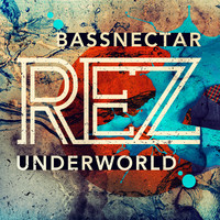 Underworld – Rez (Bassnectar Remix)