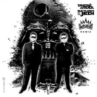 Darth & Vader – Return Of The Jedi (Like A Boss Rmx)