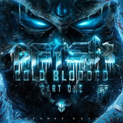 Datsik – Cold Blooded EP