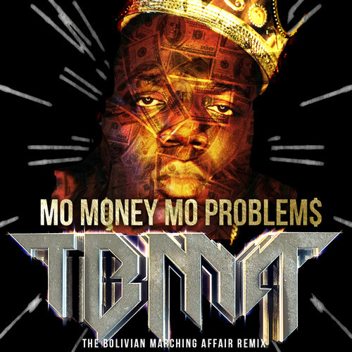 Notorious B.I.G., Mase, Puff Daddy – Mo Money Mo Problems (TBMA Remix)