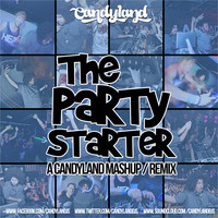 Candyland – The Party Starter (Mashup)