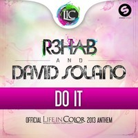 Do It (Life In Color Anthem 2013) – By R3hab & David Solano