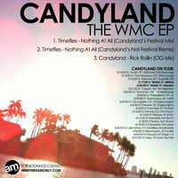 Timeflies – Nothing At All (Candyland's Not Festival Remix)