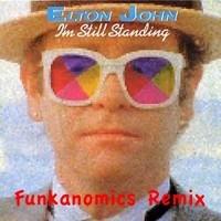Elton John – I´m Still Standing Remix – By Funkanomics