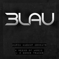 3LAU's March Mashup Mondays