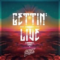 Gettin' Live – By GRiZ