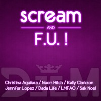 Scream & F.U. ! (Will.i.am Feat Britney Spears Vs 7 Artists) – By DeeM