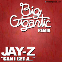 Jay Z – Can I Get A.. (Remix) – By Big Gigantic