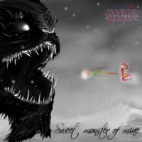 Sweet monster of mine (Extended Edit) – By Mashup-Germany