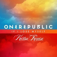 One Republic – If I Lose Myself (Remix) – By Kastra