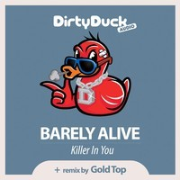 Barely Alive – Killer In You (Trap Remix) – By Gold Top