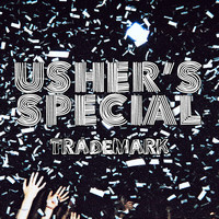 Usher's Special (Usher vs Special Features vs Cedric Gervais vs Borgore) – By Dj Trademark
