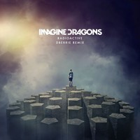 Imagine Dragons – Radioactive (Remix) – By dBerrie