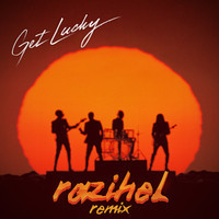 Daft Punk – Get Lucky (Remix) – By Razihel