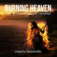 Burning Heaven – Adele, Bruno Mars, Linkin Park, The Wanted –  (Mashup) – By Flipboitamidles