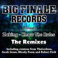 Zaking – Know The Rules (Remix) – By Bloody Poem