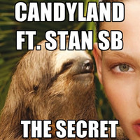 Candyland – The Secret ft. Stan SB (Original Mix)