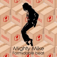 Formidable Beat (Michael Jackson vs Stromae Mashup) – By Might Mike