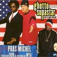 Ghetto Supastar Bites The Rapture (ODB, Mya, Pras Michel, and Queen Mashup) – By Sample Gee