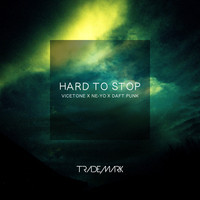 Hard To Stop (Vicetone x Ne-Yo x Daft Punk Mashup) – By Dj Trademark