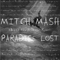 Paradise Lost (Brand New vs Notorious B.I.G. vs Daniel Ryan) – By Mitch-Mash