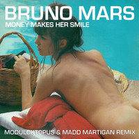 Money Makes Her Smile (Latin Moombahton Remix) – By Moduloktopus & Madd Martigann