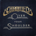Over Your Shoulder (New Original) – By Chromeo