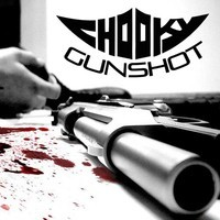 Gunshot (Dubstep) –  By ChooKy
