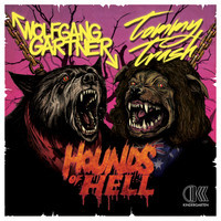 Hounds Of Hell (SiriusXM Premiere) – By Wolfgang Gartner & Tommy Trash