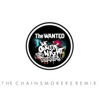 The Wanted – We Own The Night (Remix) – By The Chainsmokers