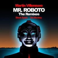 Martin Villeneuve – Mr Roboto (Remix) – By Dirty Monkey