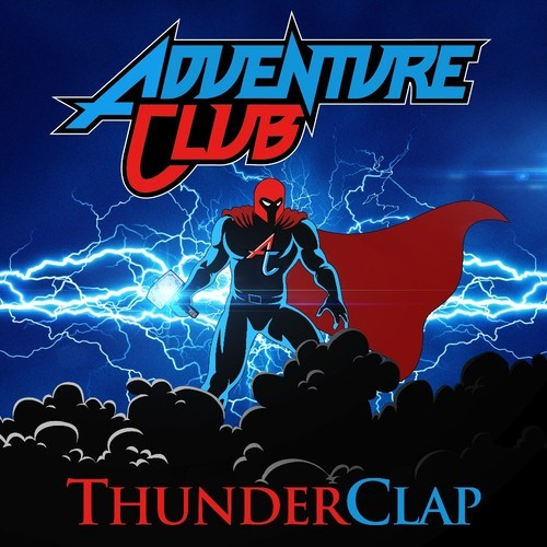 Thunderclap by Adventure Club
