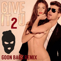 Robin Thicke & Kendrick Lamar – Give It 2 U (Remix) – By Goon Bags